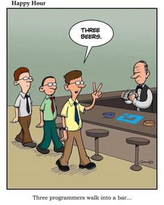 Three programmers walk into a bar... #programming #coding #software #developers #webdev #sysadmin #programmers #cs