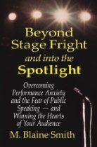 overcoming stage fright when speaking in public Here are 13 great secrets from professional speakers, experts, and coaches to help you overcome stage fright and give an ace presentation 1 speak from the heart.