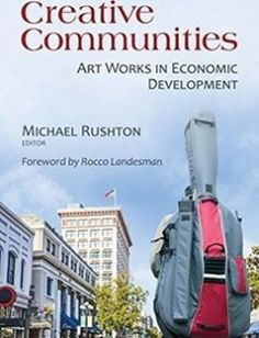 Creative Communities: Art Works in Economic Development free download by Michael Rushton Rocco Landesman ISBN: 9780815724735 with BooksBob. Fast and free eBooks download.  The post Creative Communities: Art Works in Economic Development Free Download appeared first on Booksbob.com.