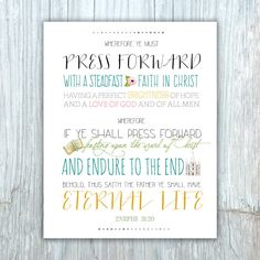 LDS Young Women 2016 Theme print, Press Forward with a Steadfastness in Christ, YW theme, mutual theme