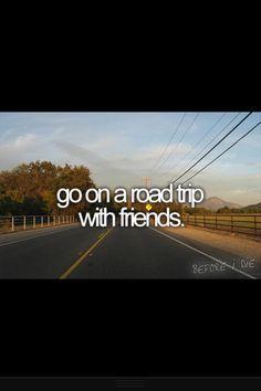    bucketlist    go on a road trip with friends