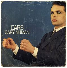 Cover artwork for the single Cars, the first single from English pop singer Gary Numan's third album The Pleasure Principle, United Kingdom, by Beggars Banquet Records. 80s Music, Music Songs, Music Videos, Music Albums, Music Stuff, Rock Music, Top Ten Songs, Beggars Banquet, New Wave Music