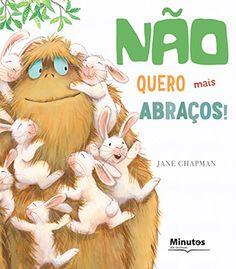 Capa do livro «Não quero mais Abraços!»