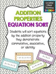 Addition Properties Equation Sort - fun activity for math centers - covers commutative, associative, and identity addition properties