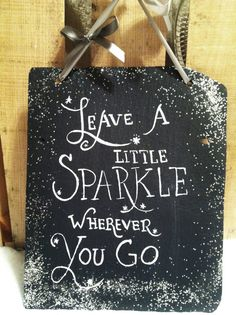 Decorative slate signs sparkle sign hand painted decorative slate sign home decor inspirational signs decorative slate welcome signs Christmas Quotes, Diy Christmas Gifts, Christmas Crafts, Christmas Decorations, Painted Slate, Hand Painted, Slate Art, Craft Projects, Projects To Try