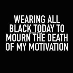 Probably tomorrow too . . .