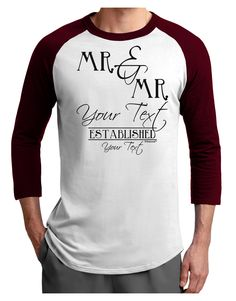 TooLoud Personalized Mr and Mr -Name- Established -Date- Design Adult Raglan Shirt