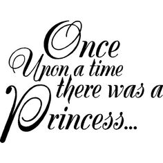 Once Upon a time...Wall Quotes Words Lettering Sayings ($22) ❤ liked on Polyvore featuring words, text, quotes, backgrounds, fillers, phrases, article, details, embellishment and magazine