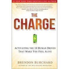 """Experts Academy founder Brendon Burchard's latest book """"The Charge: Activating the 10 Human Drives that Make You Feel Alive"""". You can get it here for free (only pay for shipping)"""