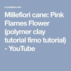 Millefiori cane: Pink Flames Flower (polymer clay tutorial fimo tutorial) - YouTube
