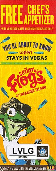 Coupon to receive a free Chef's Appetizer with the purchase of a dinner at Senor Frog's, at Treasure Island, Las Vegas.