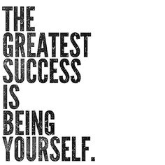 The greatest success is being yourself. #yogaquote