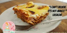 I Can't Believe It's Not Mince Lasagne | Stay at Home Mum