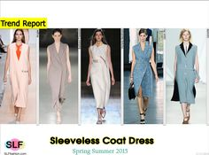 Sleeveless Coat Dress Trend for Spring Summer 2015. Mugler, Barbara Casasola, Victoria Beckham, Jason Wu,and Lacoste #Spring2015 #SS15