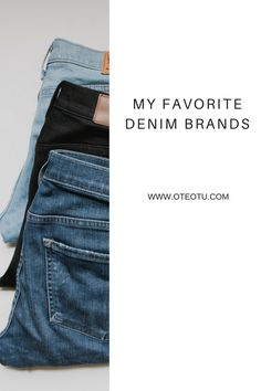 My Favorite Denim Brands || Best Jeans || Winter Wardrobe || Women's Fashion || Minimalist Wardrobe || ootd || outfit inspiration