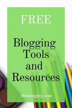Check out this list of #FREE blogging tools and resources that you can use to start earning money online! #momblogger #bloggingtips