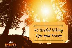 43 Usefull Hiking Tips and Tricks