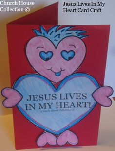 "Church House Collection Blog: Valentine's Day Heart Card Craft ""Jesus Lives In My Heart"" I'm Saved By The Blood Of Jesus"