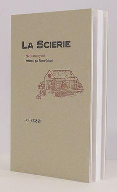La scierie, Anonyme - Editions Héros Limite