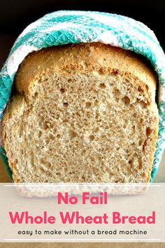This homemade whole wheat bread recipe doesn't use a bread machine and it's super easy to make. It tastes so good you'll never go back to store-bought bread ever again! #Food #Recipe #Healthy #CleanEating #Homemade #Bread