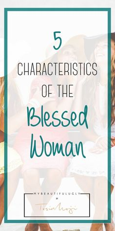 5 Characteristics of the Blessed Woman