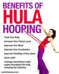 Ahhh the benefits of spinning the hula hooping.