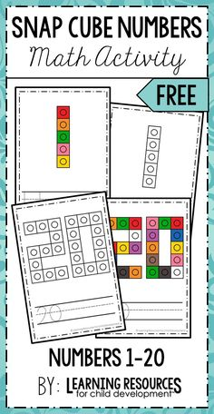 Snap Cube Numbers Activity | Math Activity for learning numbers 1-20. Free printable | Free activity by Learning Resources for Child Development. #mathactivity #mathprintable #teachingnumbers #learningnumbers #numbersactivity #earlymath #preschoolmath #kindergartenmath #snapcubes #snapblocks #freeprintable #freeactivity #handsonactivity #learningresources
