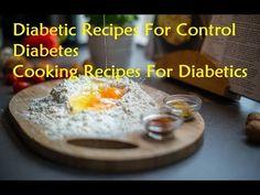 Diabetic Recipes For Control Diabetes