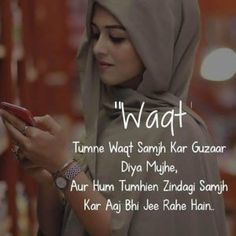"Image may contain: 1 person, text that says '""Wagt Tumne Waat Samjh Kar Guzaar Diya Mujhe, Aur Hum Tumhien Zindagi Samjh Kar Aaj Bhi Jee Rahe Hain. Love Hurts Quotes, Love Quotes Poetry, Secret Love Quotes, Hurt Quotes, True Love Quotes, Girly Quotes, Romantic Quotes, Life Quotes, Qoutes"