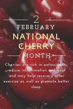 Cherries are rich in antioxidants, reduce inflammation and gout and may help recovery after exercise as well as promote better sleep.There are thousands of cherry recipes out there, here are some of our favorites.