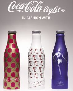 Designer Coke Bottles ❥•* ✿ *•❥  Fashion photographer Ellen von Unwerth has designed a Coca-Cola Light bottle. Ellen von Unwerth's bottles is pictured on the right. A limited edition of 39,000 of the bottles will be sold at select fashion events. The other two bottles pictured above were designed by Zac Posen (left) and Manolo Blahnik (middle).