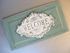 Vintage Inspired Welcome Sign, Shabby and Chic Sign, Cottage Chic, Aqua Blue, French Country, Wood Sign, Rustic Farmhouse, Beach Cottage