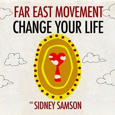 Far East Movement – Change Your Life (Andi Durrant And Steve More Radio Edit)