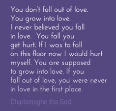 Love this Charlamagne tha God quote. You don't fall in love, you grow into love. Random Quotes, Me Quotes, Charlamagne Tha God, Falling Out Of Love, Dont Fall In Love, Sink In, Quotes About God, Soul Food, Believe In You