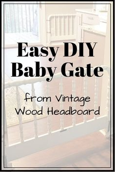 Store bought baby gates are ugly and expensive but I've got a cheap, easy, and decorative baby gate you'll love! My DIY baby gate from a vintage headboard! Diy Gate, Diy Baby Gate, Baby Gates, Country Style Furniture, Vintage Headboards, Dog Fails, Wood Headboard, Doge, Vintage Wood