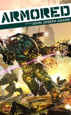 Armored, edited by John Joseph Adams