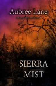 Sierra Mist by Aubree Lane is now on Cover Wall.  Stop by and get your copy today at http://authorshout.com/cover-wall/