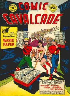 Comic Cavalcade #6 - And this is why golden age comics are so rare.