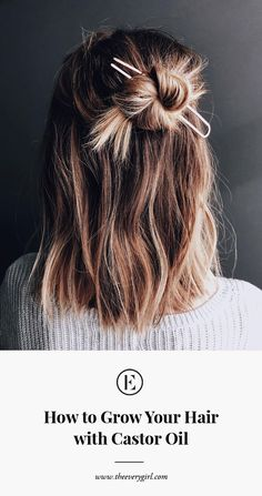 how to grow your hair with castor oil   grow long hair   #growhair   #castoroil   #theeverygirl #longhaircuts