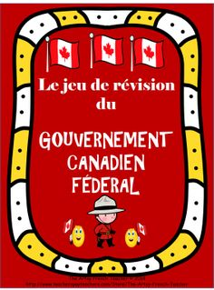 Le Jeu de Révision du Gouvernement Canadien Fédéral includes 36 question and answer cards EN FRANÇAIS (ALSO AVAILABLE IN ENGLISH) http://www.teacherspayteachers.com/Store/The-Artsy-French-Teacher , a colour and a black and white game board with instructions.