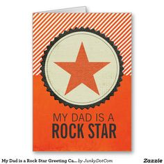 My Dad is a Rock Star Greeting Card - June 3