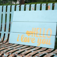 Hello I Love You Wood Sign // Silhouette Promotion and GIVEAWAY