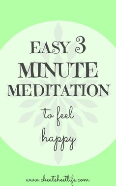 Simple Meditation: How To Be Happy In 3 Minutes Cheat Sheet for Life Guided Meditation, Meditation Mantra, Types Of Meditation, Easy Meditation, Morning Meditation, Meditation Benefits, Meditation For Beginners, Meditation Techniques, Chakra Meditation