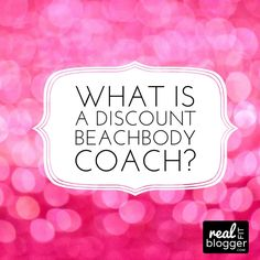 What is a Discount Beachbody Coach? #beachbody #fitness #realfitblogger