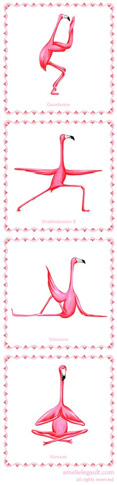 Yoga for flamingos! Flamingos yogis by Amelie Legault, prints available on Etsy…