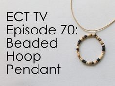 ECT TV Episode 70: Beaded Hoop Pendant-KimberlyKohler.com-See my beach inspiration from an art journal page to a piece of jewelry and learn how to make a beaded hoop pendant. You can make it beachy like I did or use any beads you like!