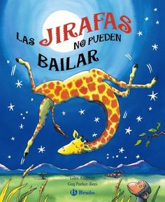Children's book- Giraffes Can't Dance by Giles Andreae, Guy Parker-Rees (Illustrator) (Board Book) Used Books, Great Books, Gerald The Giraffe, Teaching Respect, Best Baby Book, Giraffes Cant Dance, Dance Books, Ballet Books, Unlikely Friends