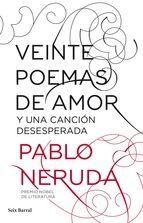 veinte poemas de amor y una canción desesperada (ebook)-pablo neruda-9788432291210