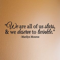 Marilyn Monroe  We are all stars  vinyl wall by daydreamerdesign, $16.80 My tattoo i want ! so would want this on my wall