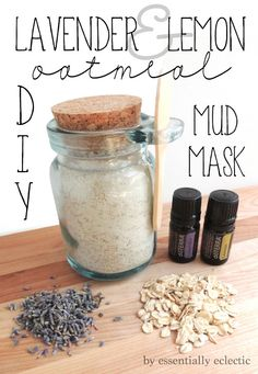 Lavender & Lemon Oatmeal Mud Mask | Essentially Eclectic